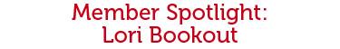 Member Spotlight - Lori Bookout